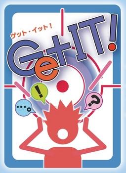 『Get it !』